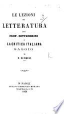 Le Lezioni di Letteratura del Prof. Settembrini e la critica Italiana. Saggio