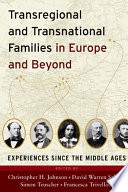 Transregional and Transnational Families in Europe and Beyond