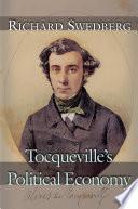 Tocqueville s Political Economy