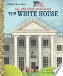 Book My Little Golden Book about the White House
