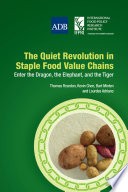 The Quiet Revolution in Staple Food Value Chains