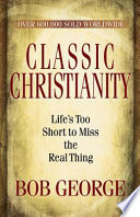 Classic Christianity book