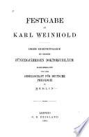 Festgabe an Karl Weinhold