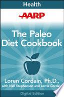 AARP The Paleo Diet Cookbook