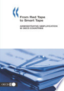 Cutting Red Tape From Red Tape to Smart Tape Administrative Simplification in OECD Countries