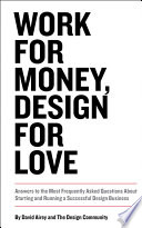 Work for Money, Design for Love From Logo Design Love Author And International Designer