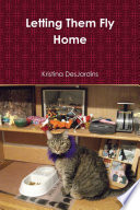 Ebook Letting Them Fly Home Epub Kristina DesJardins Apps Read Mobile