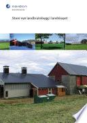 Store nye landbruksbygg i landskapet