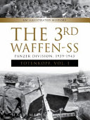 The 3rd Waffen-SS Panzer Division Totenkopf, 1939-1943 : 3rd ss-panzer division