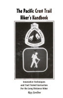 The Pacific Crest Trail Hiker S Handbook