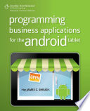 Programming Business Applications for the Android Tablet