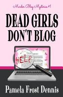 Dead Girls Don t Blog