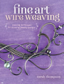Fine Art Wire Weaving