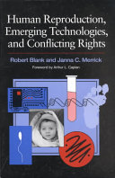 Human Reproduction  Emerging Technologies  and Conflicting Rights