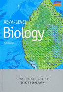 As A Level Biology Essential Word Dictionary