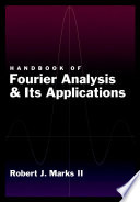 Handbook of Fourier Analysis   Its Applications