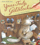 Yours Truly  Goldilocks Book PDF