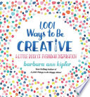 1 001 Ways to Be Creative