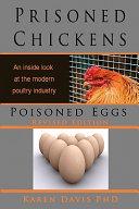 Prisoned Chickens  Poisoned Eggs