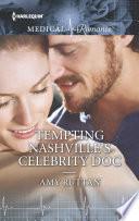 Tempting Nashville s Celebrity Doc