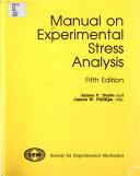Manual on experimental stress analysis