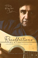 Recollections By J R Cash
