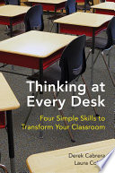 Thinking at Every Desk  Four Simple Skills to Transform Your Classroom