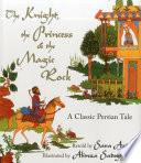 The Knight  the Princess   the Magic Rock