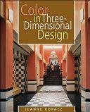 Color in Three dimensional Design