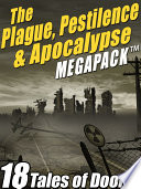 The Plague  Pestilence   Apocalypse MEGAPACK