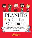 Peanuts: A Golden Celebration : ...