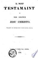 Il Nouf Testamaint Da Nos Segner Jesu Christo  Trad  t in Rumansch D Engadina Bassa