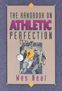 The Handbook on Athletic Perfection