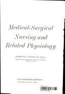 Medical surgical Nursing and Related Physiology