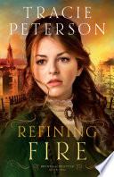 Refining Fire  Brides of Seattle Book  2