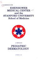 A Seminar on Pediatric Dermatology