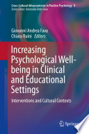 Increasing Psychological Well Being In Clinical And Educational Settings