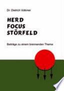 Herd, Focus, Störfeld