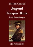 Jugend / Gaspar Ruiz