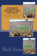 University of Michigan Football Dirty Joke Book