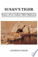 Susan's Tiger - Essays from India