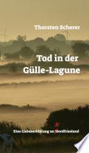 Tod in der G  lle Lagune