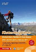 Klettersteigf  hrer Dolomiten   S  dtirol Gardasee