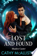 Lost And Found  Shadow Caster 2