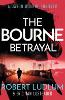 Robert Ludlum s The Bourne Betrayal