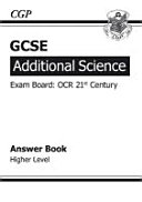 Gcse Additional Science Ocr 21st Century Answers for Workbook    Higher