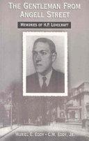 The Gentleman from Angell Street: Memories of H. P. Lovecraft