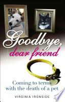 Goodbye  Dear Friend