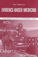 Key Topics In Evidence Based Medicine
