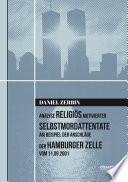 Analyse religiös motivierter Selbstmordattentate am Beispiel der Anschläge der Hamburger Zelle vom 11.09.2001